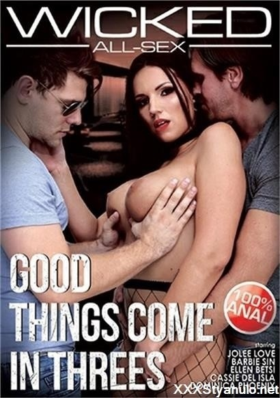 Cassie Del Isla, Barbie Sins, Dominica Phoenix, Jolee Love, Ellen Betsy - Good Things Come In Threes [SD]